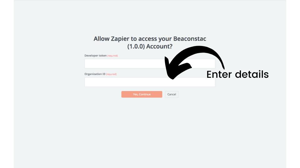 Enter your Developer Token and Organization ID